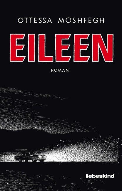 Eileen - Ottessa Moshfegh