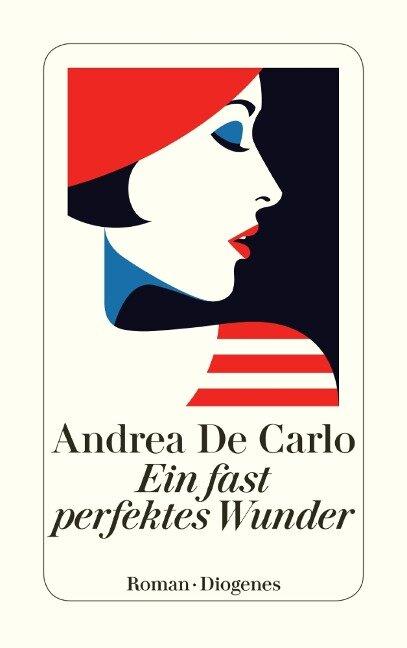 Ein fast perfektes Wunder - Andrea De Carlo