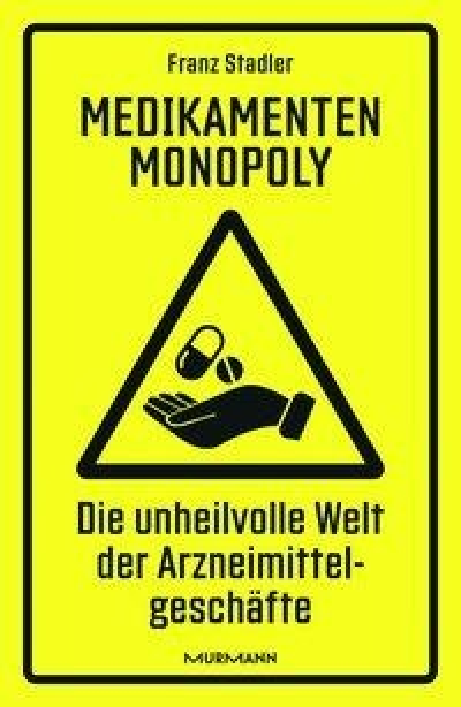 Medikamenten-Monopoly - Franz Stadler