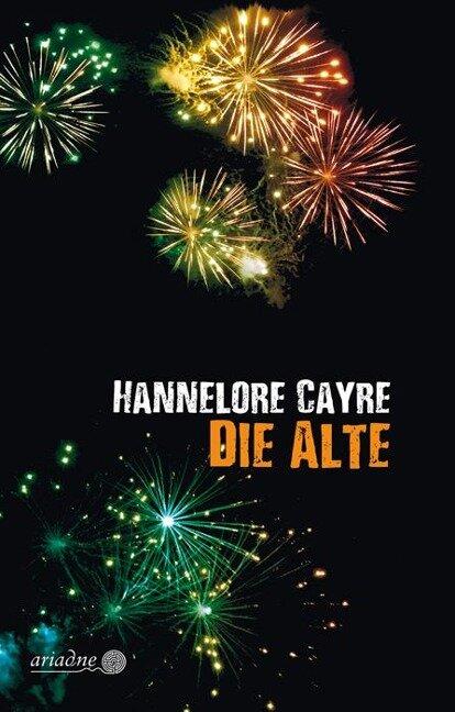 Die Alte - Hannelore Cayre