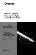 Cocaína - Massimo Carlotto, Gianrico Carofiglio, Giancarlo De Cataldo