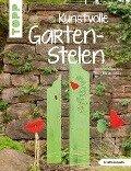 Kunstvolle Garten-Stelen - Alice Rögele