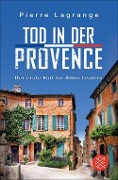 Tod in der Provence - Pierre Lagrange