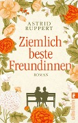 Ziemlich beste Freundinnen - Astrid Ruppert