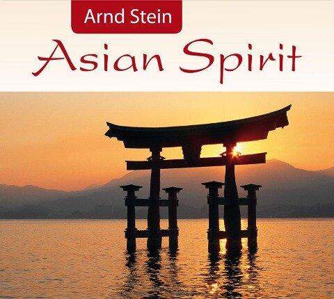 Asian Spirit - Arnd Stein