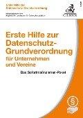 Erste Hilfe zur Datenschutz-Grundverordnung für Unternehmen und Vereine -