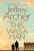 This Was a Man - Jeffrey Archer