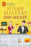 Küssen nach Rezept - Susan Mallery