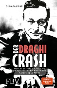 Der Draghi-Crash - Markus Krall