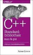 C++-Standardbibliothek - kurz & gut - Rainer Grimm