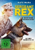 Sergeant Rex - Nicht ohne meinen Hund - Pamela Gray, Annie Mumolo, Tim Lovestedt, Mark Isham