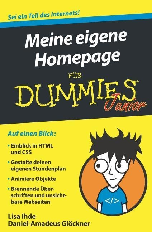Meine eigene Homepage für Dummies Junior - Lisa Ihde, Daniel-Amadeus J. Glöckner