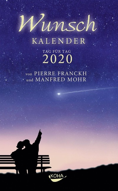 Wunschkalender 2020 - Pierre Franckh, Manfred Mohr