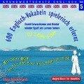 600 Englisch-Vokabeln spielerisch erlernt. Grundwortschatz 5. CD -
