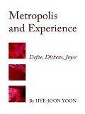 Metropolis and Experience - Hye-Joon Yoon