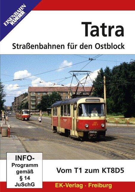 Tatra - Straßenbahnen für den Ostblock -