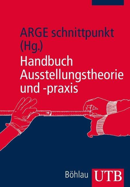 Handbuch Ausstellungstheorie und -praxis -