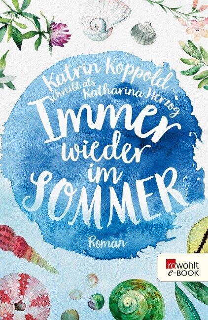Immer wieder im Sommer - Katharina Herzog