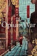 Opium War - Julia Lovell