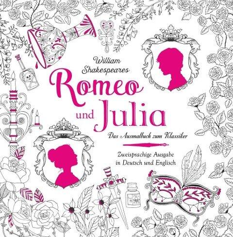 Romeo und Julia - Das Ausmalbuch -