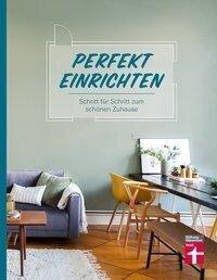 Perfekt einrichten - Susanne Lang, Magnus Enxing