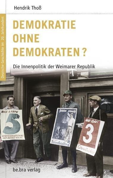 Deutsche Geschichte im 20. Jahrhundert 06. Demokratie ohne Demokraten? - Hendrik Thoß