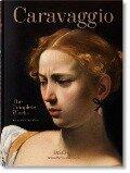 Caravaggio. Das vollständige Werk - Sebastian Schütze