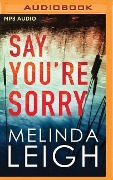 SAY YOURE SORRY M - Melinda Leigh
