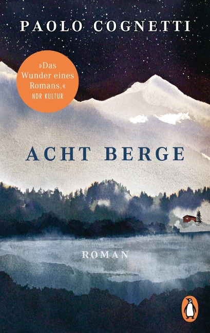 Acht Berge - Paolo Cognetti