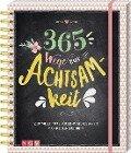 365 Wege zur Achtsamkeit -