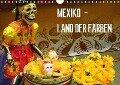 Mexiko - Land der Farben (Wandkalender 2018 DIN A4 quer) - Michaela Schiffer