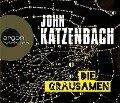 Die Grausamen - John Katzenbach