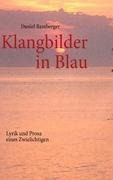 Klangbilder in Blau - Daniel Bamberger