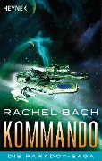 Kommando - Rachel Bach