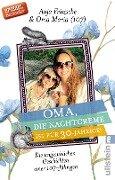 Oma, die Nachtcreme ist für 30-Jährige! - Anja Flieda Fritzsche