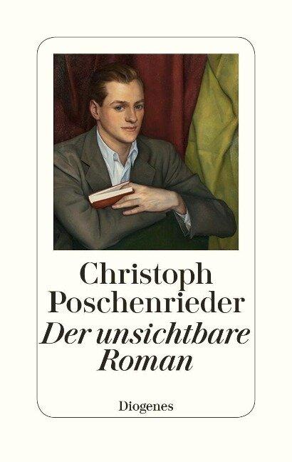 Der unsichtbare Roman - Christoph Poschenrieder