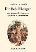 Die Schildbürger - Gustav Schwab