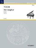 Der Jongleur. Klavier. - Ernst Toch