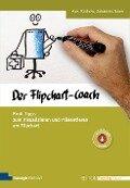 Der Flipchart-Coach - Axel Rachow, Johannes Sauer