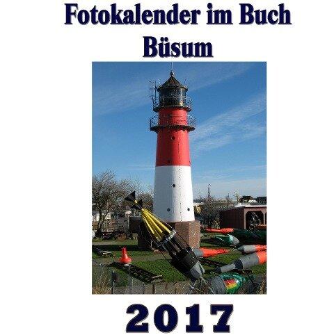 Fotokalender im Buch - Büsum 2017 - Pierre Sens