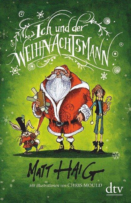 Ich und der Weihnachtsmann - Matt Haig