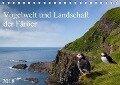 Vogelwelt und Landschaft der Färöer (Tischkalender 2018 DIN A5 quer) Dieser erfolgreiche Kalender wurde dieses Jahr mit gleichen Bildern und aktualisiertem Kalendarium wiederveröffentlicht. - Anna-Barbara Utelli