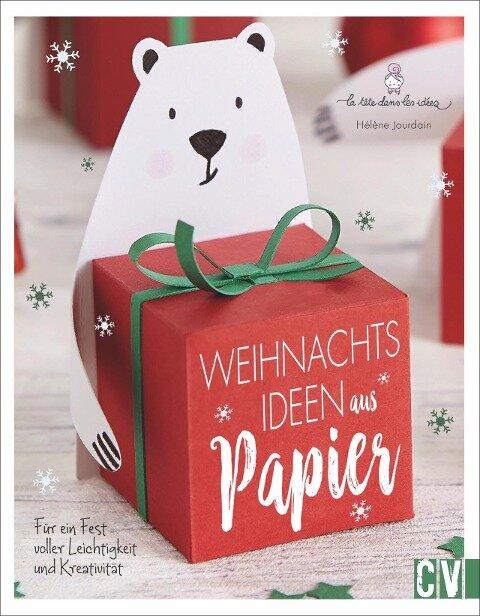 Weihnachtsideen aus Papier - Hélène Jourdain