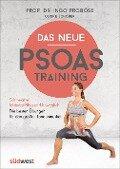 Das neue Psoas-Training - Ingo Froböse, Ulrike Schöber