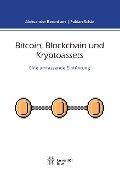 Bitcoin, Blockchain und Kryptoassets - Fabian Schär, Aleksander Berentsen