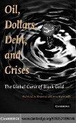 Oil, Dollars, Debt, and Crises - Mahmoud A. El-Gamal, Amy Myers Jaffe