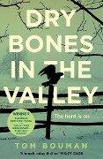 Dry Bones in the Valley - Tom Bouman