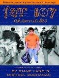 The Fat Boy Chronicles - Michael Buchanan, Diane Lang