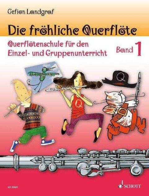 Die fröhliche Querflöte Band 1 - Gefion Landgraf