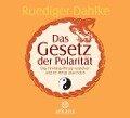 Das Gesetz der Polarität - Ruediger Dahlke